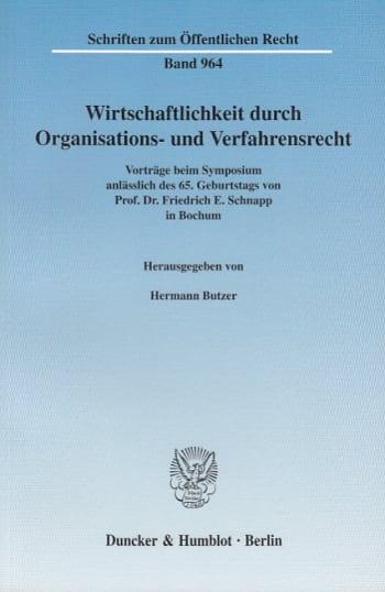 Cover: Wirtschaftlichkeit durch Organisations- und Verfahrensrecht