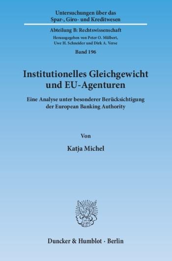Cover: Institutionelles Gleichgewicht und EU-Agenturen