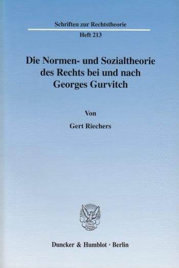 Cover: Die Normen- und Sozialtheorie des Rechts bei und nach Georges Gurvitch