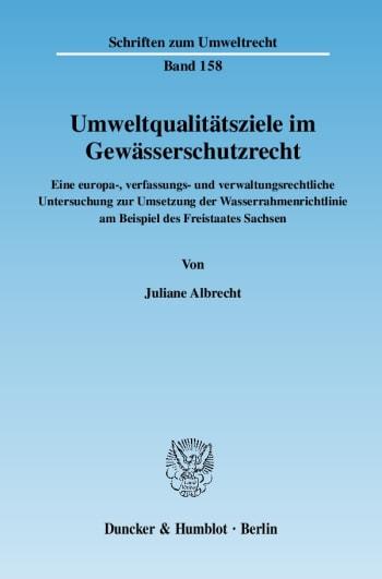 Cover: Umweltqualitätsziele im Gewässerschutzrecht