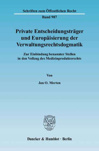 Cover: Private Entscheidungsträger und Europäisierung der Verwaltungsrechtsdogmatik