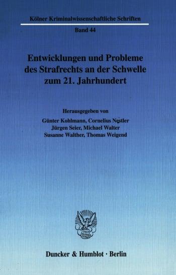 Cover: Entwicklungen und Probleme des Strafrechts an der Schwelle zum 21. Jahrhundert