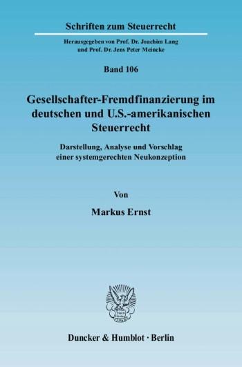 Cover: Gesellschafter-Fremdfinanzierung im deutschen und U.S.-amerikanischen Steuerrecht