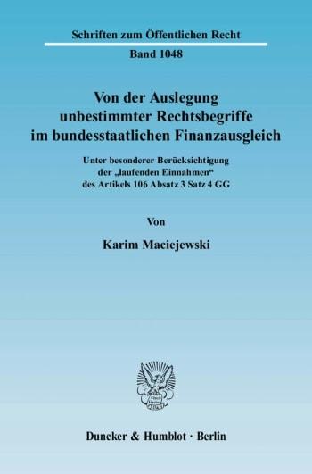 Cover: Von der Auslegung unbestimmter Rechtsbegriffe im bundesstaatlichen Finanzausgleich