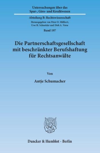 Cover: Die Partnerschaftsgesellschaft mit beschränkter Berufshaftung für Rechtsanwälte