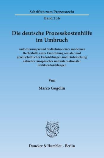 Cover: Die deutsche Prozesskostenhilfe im Umbruch
