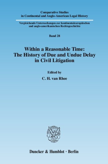 Cover: Within a Reasonable Time: The History of Due and Undue Delay in Civil Litigation