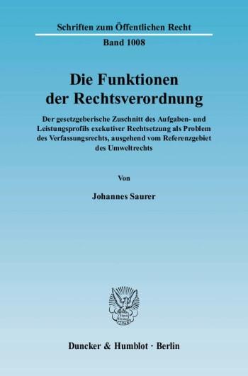 Cover: Die Funktionen der Rechtsverordnung