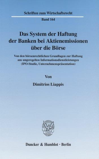 Cover: Das System der Haftung der Banken bei Aktienemissionen über die Börse
