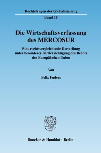 Cover: Die Wirtschaftsverfassung des MERCOSUR