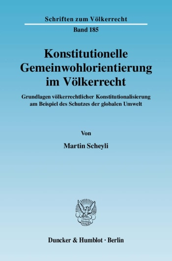 Cover: Konstitutionelle Gemeinwohlorientierung im Völkerrecht