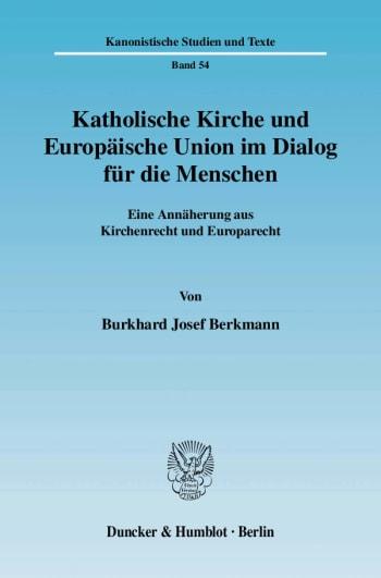 Cover: Katholische Kirche und Europäische Union im Dialog für die Menschen