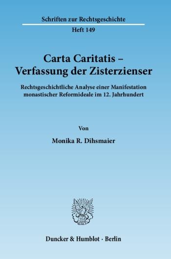 Cover: Carta Caritatis - Verfassung der Zisterzienser