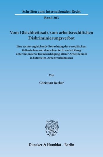 Cover: Vom Gleichheitssatz zum arbeitsrechtlichen Diskriminierungsverbot