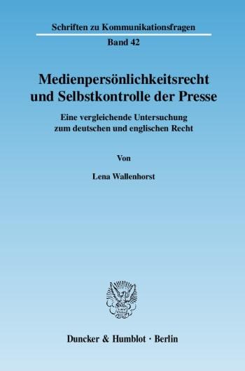 Cover: Medienpersönlichkeitsrecht und Selbstkontrolle der Presse