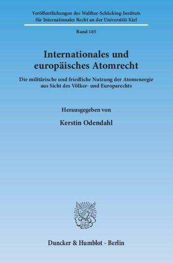 Cover: Internationales und europäisches Atomrecht