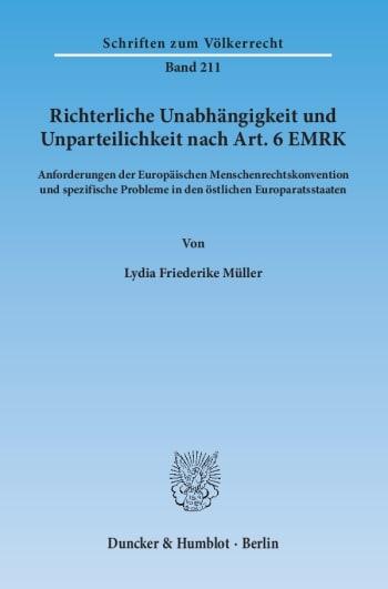 Cover: Richterliche Unabhängigkeit und Unparteilichkeit nach Art. 6 EMRK