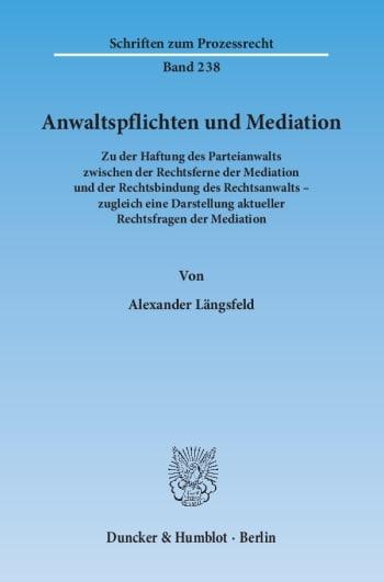 Cover: Anwaltspflichten und Mediation