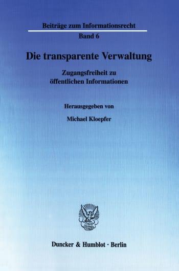 Cover: Die transparente Verwaltung
