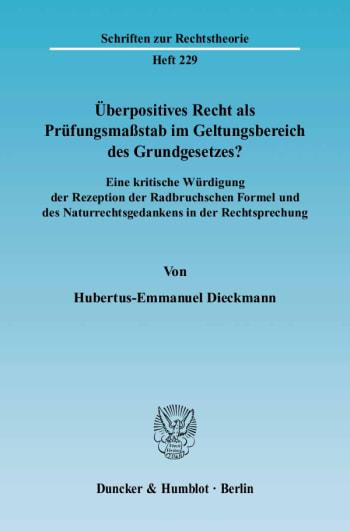 Cover: Überpositives Recht als Prüfungsmaßstab im Geltungsbereich des Grundgesetzes?
