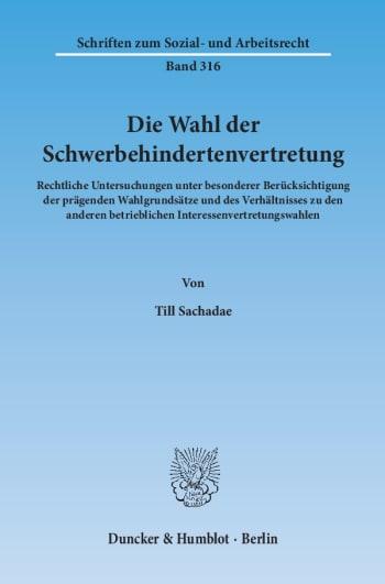 Cover: Die Wahl der Schwerbehindertenvertretung