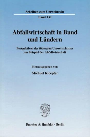 Cover: Abfallwirtschaft in Bund und Ländern