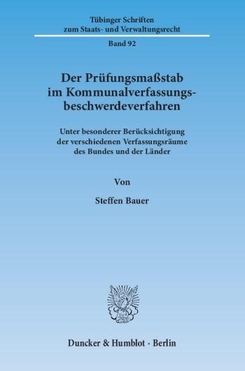 Cover: Der Prüfungsmaßstab im Kommunalverfassungsbeschwerdeverfahren