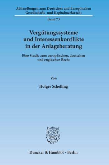Cover: Vergütungssysteme und Interessenkonflikte in der Anlageberatung