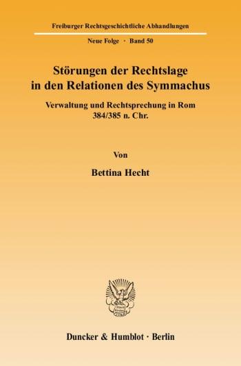 Cover: Störungen der Rechtslage in den Relationen des Symmachus