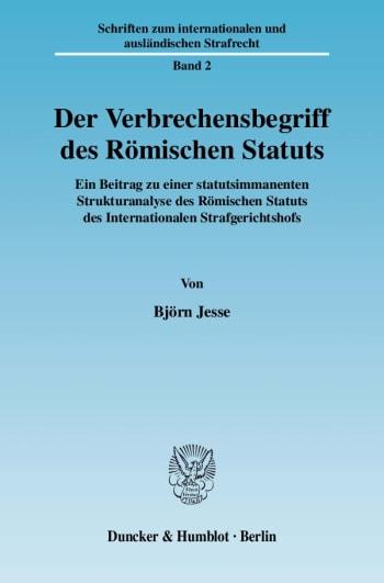Cover: Der Verbrechensbegriff des Römischen Statuts