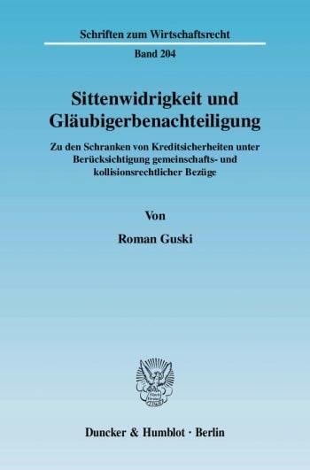 Cover: Sittenwidrigkeit und Gläubigerbenachteiligung