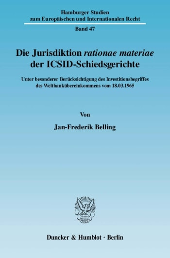Cover: Die Jurisdiktion rationae materiae der ICSID-Schiedsgerichte