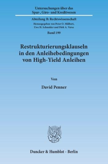 Cover: Restrukturierungsklauseln in den Anleihebedingungen von High-Yield Anleihen