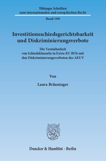 Cover: Investitionsschiedsgerichtsbarkeit und Diskriminierungsverbote