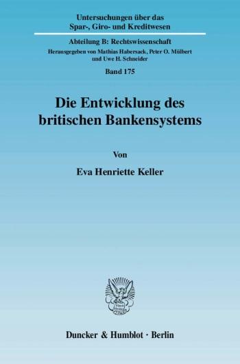 Cover: Die Entwicklung des britischen Bankensystems