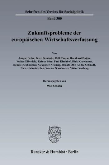 Cover: Zukunftsprobleme der Europäischen Wirtschaftsverfassung