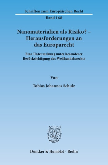 Cover: Nanomaterialien als Risiko? – Herausforderungen an das Europarecht