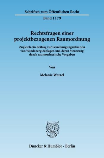 Cover: Rechtsfragen einer projektbezogenen Raumordnung