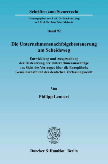 Cover: Die Unternehmensnachfolgebesteuerung am Scheideweg