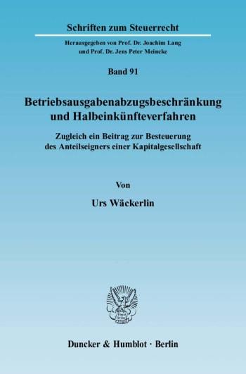 Cover: Betriebsausgabenabzugsbeschränkung und Halbeinkünfteverfahren