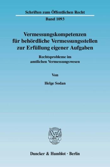 Cover: Vermessungskompetenzen für behördliche Vermessungsstellen zur Erfüllung eigener Aufgaben