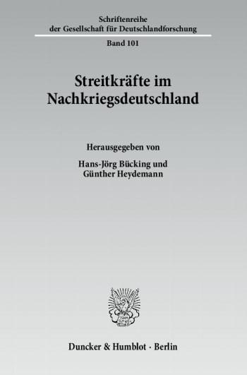Cover: Streitkräfte im Nachkriegsdeutschland