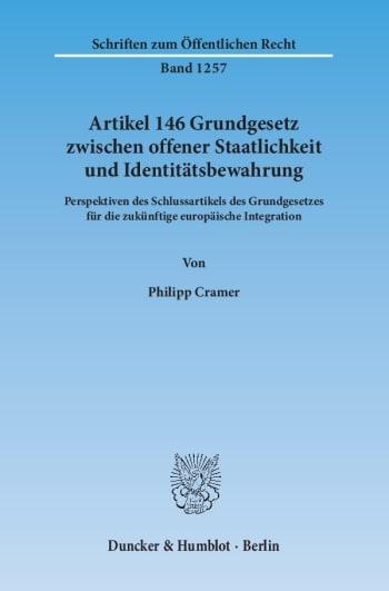 Cover: Artikel 146 Grundgesetz zwischen offener Staatlichkeit und Identitätsbewahrung