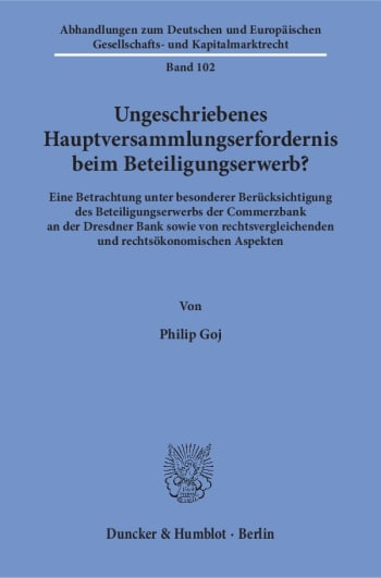 Cover: Ungeschriebenes Hauptversammlungserfordernis beim Beteiligungserwerb?