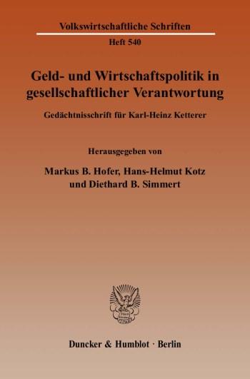 Cover: Geld- und Wirtschaftspolitik in gesellschaftlicher Verantwortung
