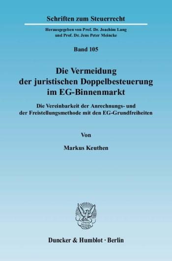 Cover: Die Vermeidung der juristischen Doppelbesteuerung im EG-Binnenmarkt
