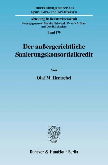 Cover: Der außergerichtliche Sanierungskonsortialkredit