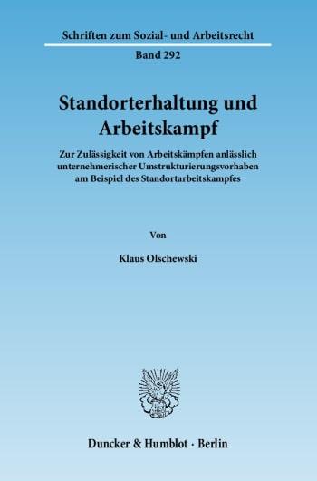 Cover: Standorterhaltung und Arbeitskampf