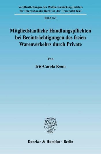 Cover: Mitgliedstaatliche Handlungspflichten bei Beeinträchtigungen des freien Warenverkehrs durch Private