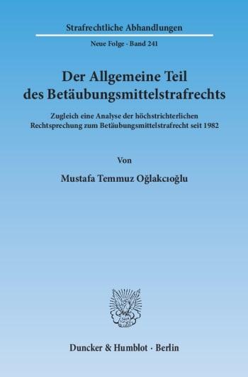 Cover: Der Allgemeine Teil des Betäubungsmittelstrafrechts